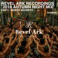 REVEL ARK RECORDINGS ''2018 AUTUMN NIGHT MIX'' -SIDE OF MADNESS-