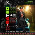 X-RATED 19 [KE HiP Hop, Trap, Shrap & Drill].