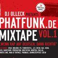 """Dj Olleck - Phatfunk Music Mixtape - """"Wenn Rap auf deutsch dann richtig!"""" (2005)"""