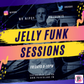 Jelly Funk Sessions 24/04/21
