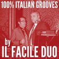 100% ITALIAN GROOVES AGAIN by IL FACILE DUO (aka Robert Passera & Vanni Parmigiani)