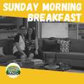 Sunday Morning Breakfast Show - 21 FEB 2021