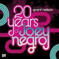 Grant Nelson - 20 Years of Joey Negro