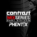 CONTRAST Mix Series - Part SIXTEEN - PHENTIX