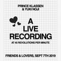 Yuki Noji & Prince Klassen - Live From Friends & Lovers