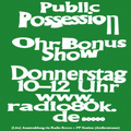 Public Possession Ohr Bonus Show Nr. 07