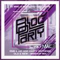 Bloc Party R&B & Hip Hop Anthems Vol 1