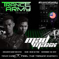 Trance Army pres. MadMaxx Music (Exclusive Guest Mix Session #122)