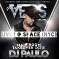 DJ PAULO LIVE ! @ SPACE (NYC) October 01, 2016