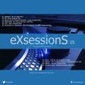 Tony Day presents 'eXsessionS 05'
