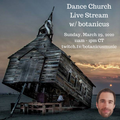 Dance Church Web Stream 2020-3-29