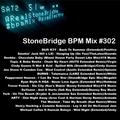 #302 StoneBridge BPM Mix