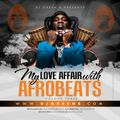 My Love Affair With Afrobeats Vol 3 By Dj Green B (2020)