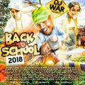 DJ War - Back To School 2018 - Preview