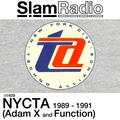 #SlamRadio - 409 - NYCTA 1989-1991 (Adam X and Function)