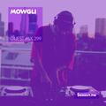 Guest Mix 299 - Mowgli [13-02-2019]
