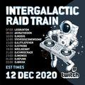 DJ Strobe - Intergalactic Raid Train 12-12-2020