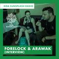 Goa Sunsplash Radio - Forelock and Arawak (Interview) [11-05-2019]