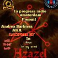 "Andrea Barbiera Aka Luciph3r dj IN""AZAZEL"" BEATS OF LUCIPH3R dj for in progress radio amsterdam"