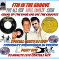 - FTM IN THE GROOVE – WITH SPECIAL GUEST DJ –  LEGENDARY BIRMINGHAM DJ PEEWEE  PART ONE -