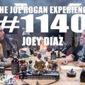 #1140 - Joey Diaz