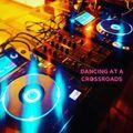 DANCING AT A CROSSROADS