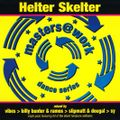 Helter Skelter Masters @ Work Dance series CD 1 (Mixed By Slipmatt & Dougal Back To Back)