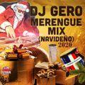 Dj Gero Merengue Mix (NAVIDEŃ0)2020