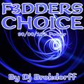 F3DDERS Choise
