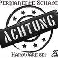 Permanente Schade-Achtung[hardware set]