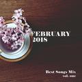 COLUMBUS BEST OF FEBRUARY 2018 MIX - VOL. ONE