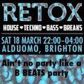 Hyer Power - B Beats Retox @ Al Duomo, Brighton. 18-3-2017