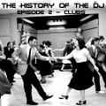 The History Of The DJ: Episode 002 - 'Clubs'