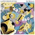 """DJ Makala """"Latin Disco Funk Mix"""""""