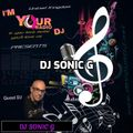 DJ SONIC G - Exclusive Set to I AM YOUR DJ RADIO