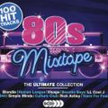 80s Mixtape - The Ultimate Collection