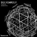 DulyUnruly 016 - Drum Attic [28-04-2019]