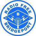 Radio Free Bridgeport 4-23-2019