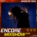Encore Mixshow 376 by Ozai