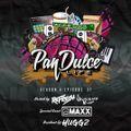"""The Pan Dulce Life"" With DJ Refresh - Season 4 Episode 37 Feat. DJ Huggz & Maxx The DJ"