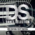 Krisix Dance Selection 2: 00s Edition, Keep Control - 00s House & Dance