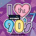 I Love The 90's Vol 7