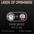 Dark Indulgence & Communion After Dark Collaboration Mix 05.09.21 - Dj Scott Durand & Dj Paradise