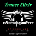 Trance Elixir Episode #20 ( End of Year Mix - 2019)
