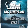 DJ Jim MC Simpson - Trancey Makina Vol One