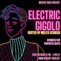 Electric Gigolo Hosted By Melita Scabeau March-20-2021