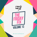 Ryan the DJ - The Friday Fix Vol.12