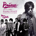 Prince & The Time 1977-1982 Funky Stuff