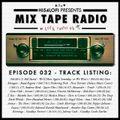 ARCHIVES   MIX TAPE RADIO on FRUK - EPISODE 032