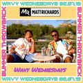 SUMMER  THROWBACK   #WavyWednesdays [03.07.19]   INSTAGRAM: @DJMATTRICHARDS   OLDSKOOL RNB HIPHOP